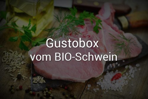 Gustobox vom Bio-Schwein